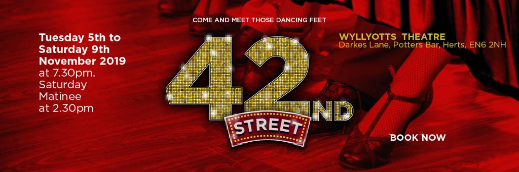 42nd Street Wyllyotts Theatre Potters Bar Green Room Productions